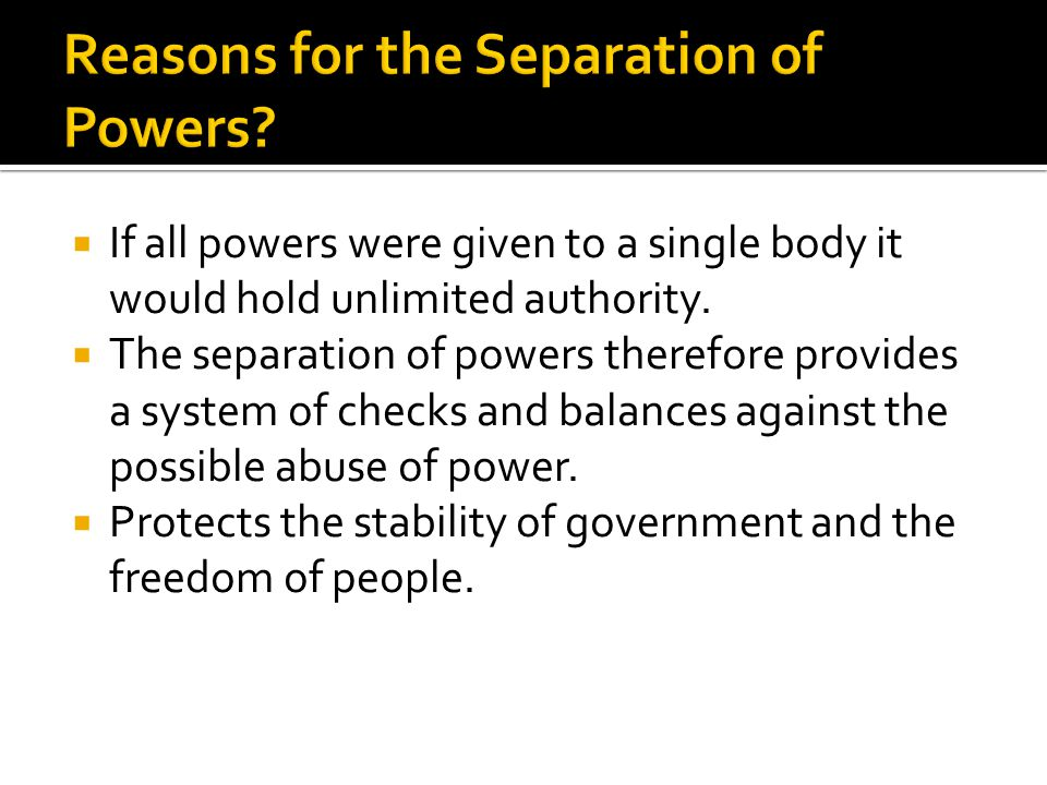 Reasons for the Separation of Powers