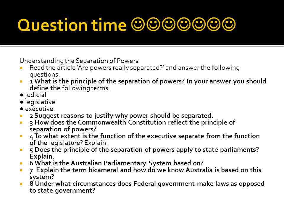 Question time  Understanding the Separation of Powers