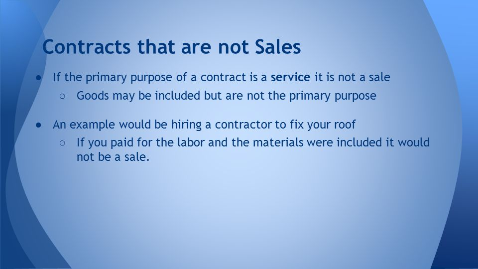 Contracts that are not Sales