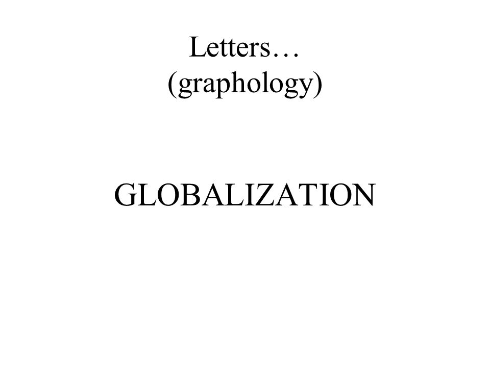 Letters… (graphology)