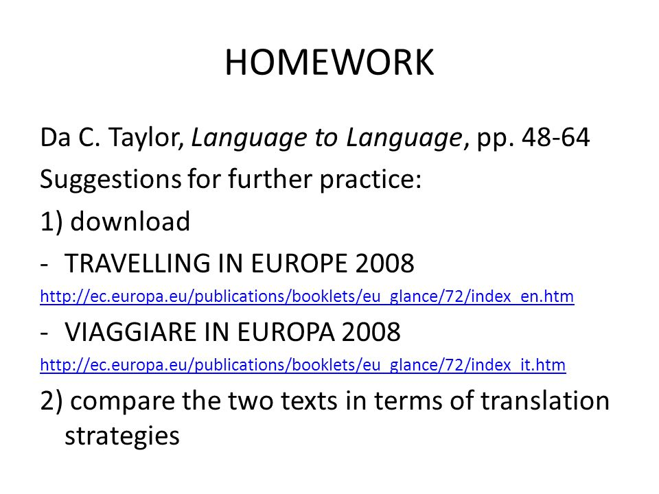 HOMEWORK Da C. Taylor, Language to Language, pp