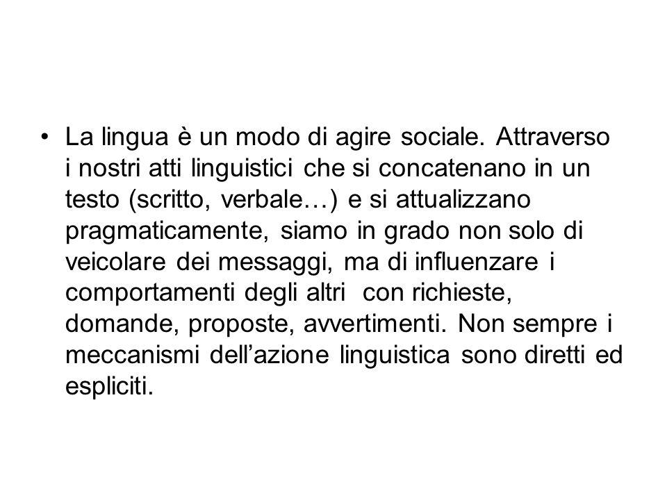 La lingua è un modo di agire sociale