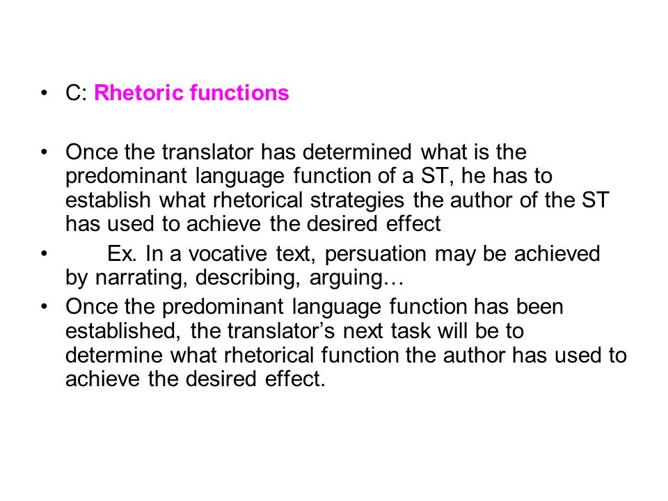 C: Rhetoric functions