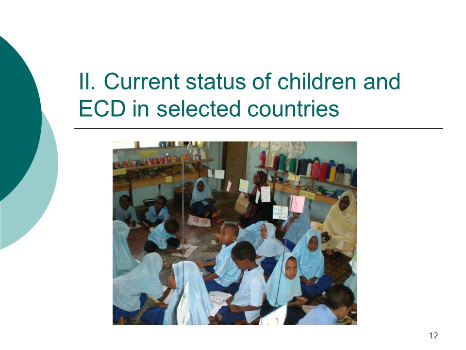 II. Current status of children and ECD in selected countries