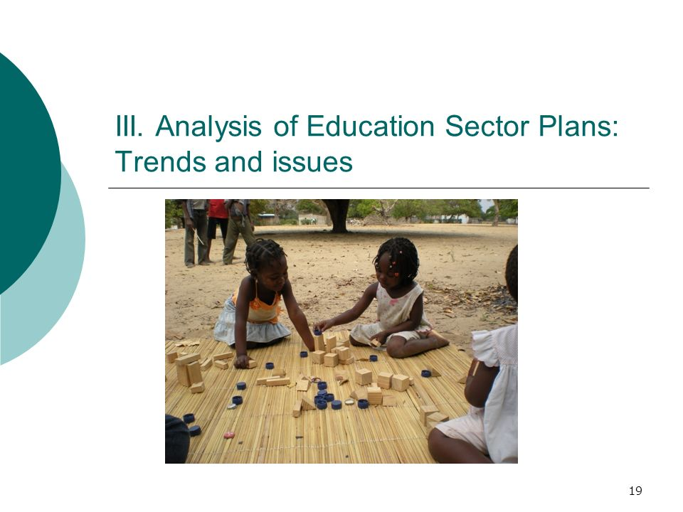 III. Analysis of Education Sector Plans: Trends and issues