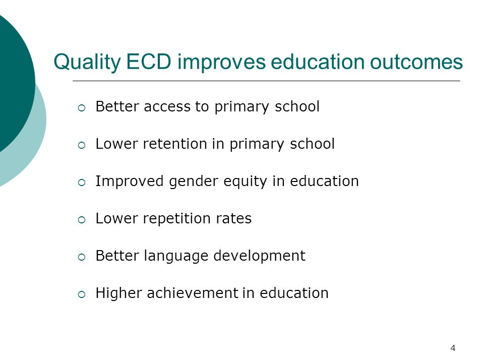 Quality ECD improves education outcomes