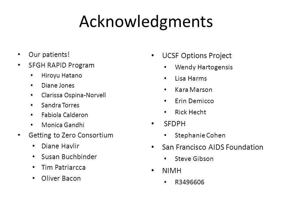 Acknowledgments UCSF Options Project SFDPH