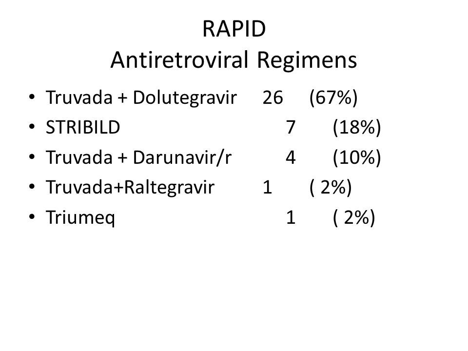 RAPID Antiretroviral Regimens