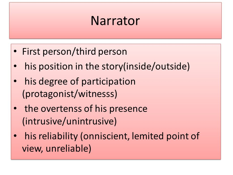 Narrator First person/third person