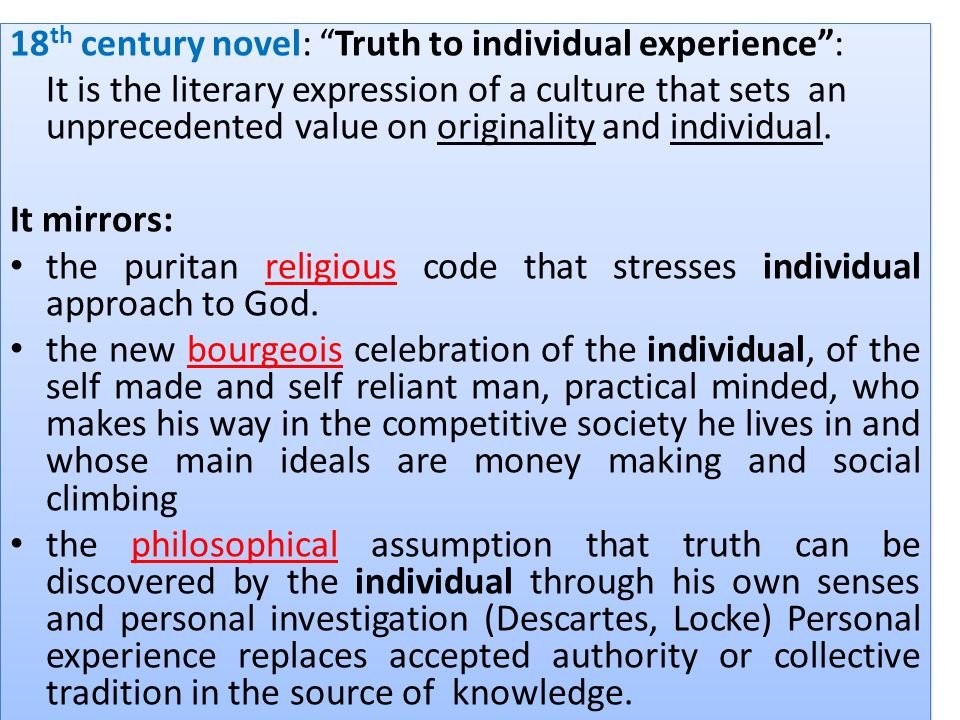 18th century novel: Truth to individual experience :