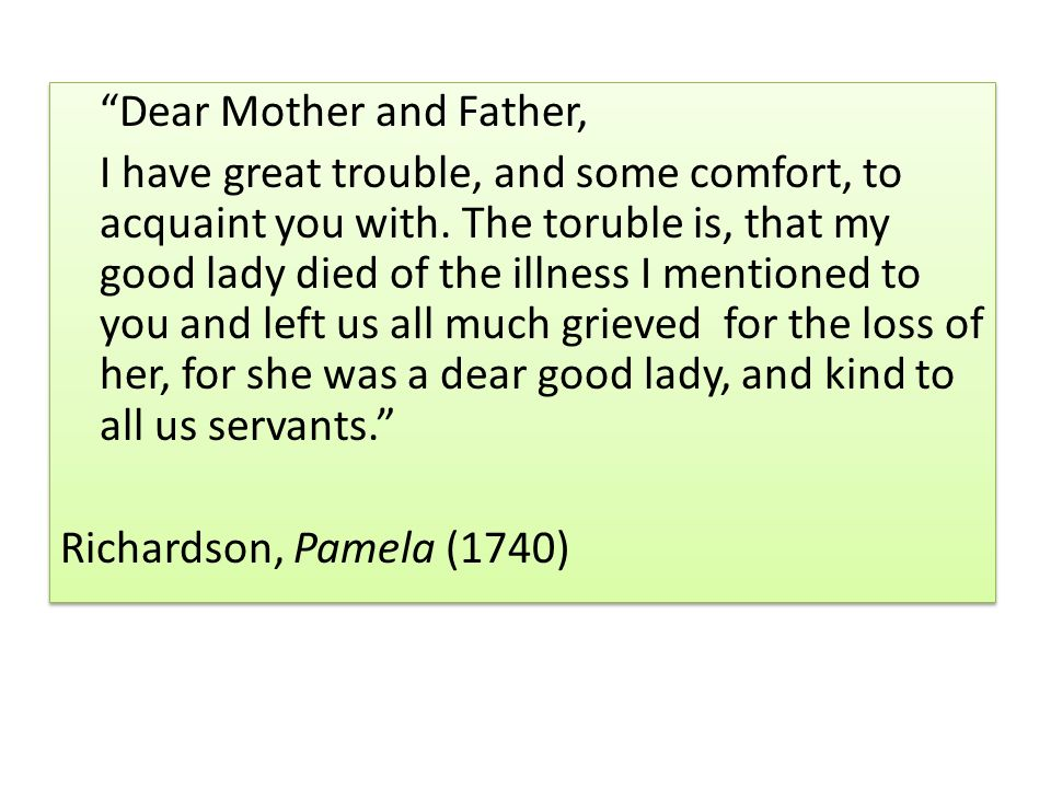 Dear Mother and Father, I have great trouble, and some comfort, to acquaint you with.