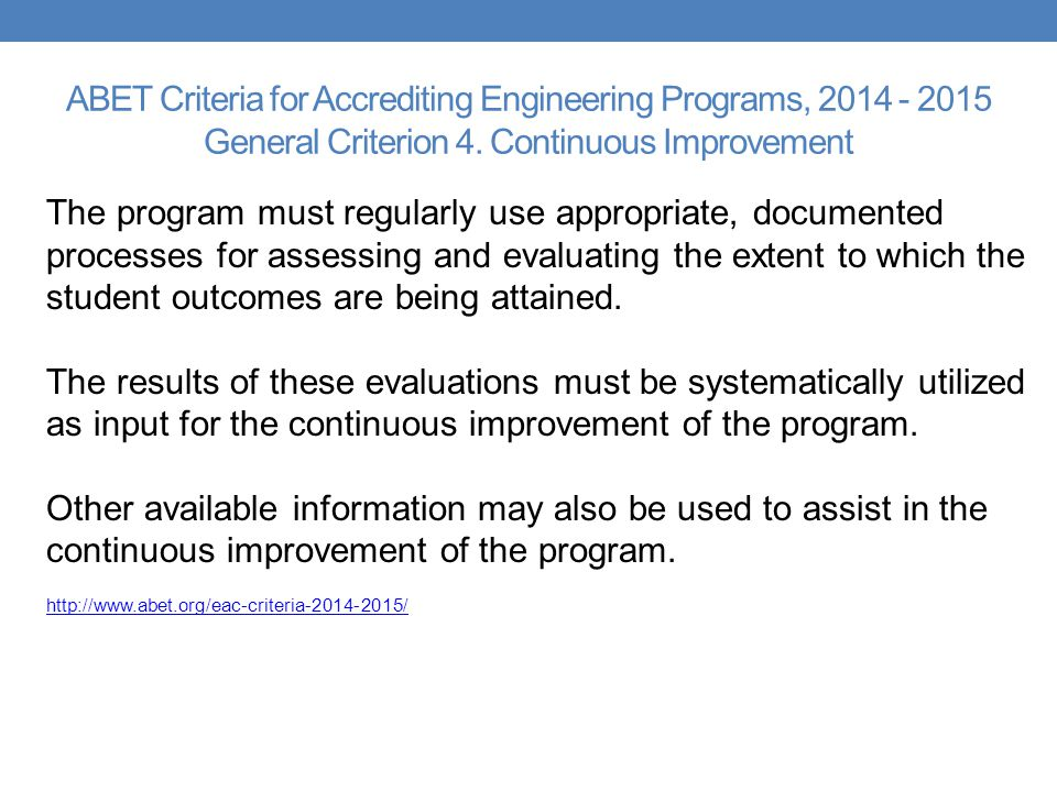 ABET Criteria for Accrediting Engineering Programs, General Criterion 4. Continuous Improvement