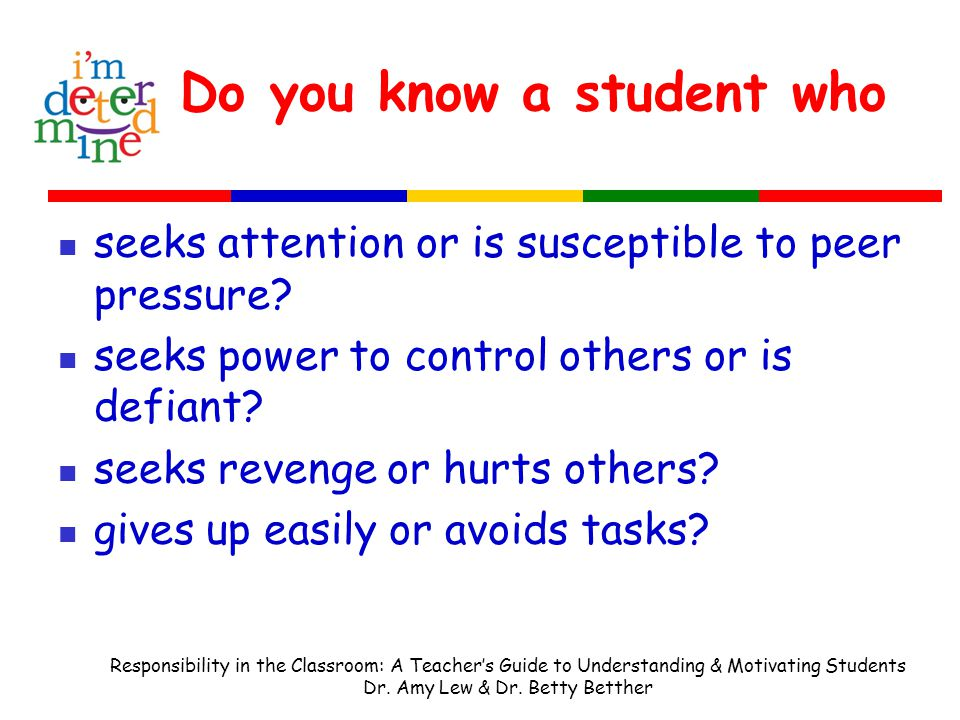 motivating students and understanding student behavior Why you shouldn't reward students for good behavior  something more intrinsically motivating such as class games to promote learning  of the student's .