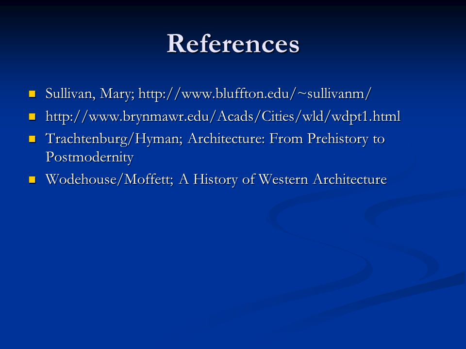 References Sullivan, Mary; http://www.bluffton.edu/~sullivanm/