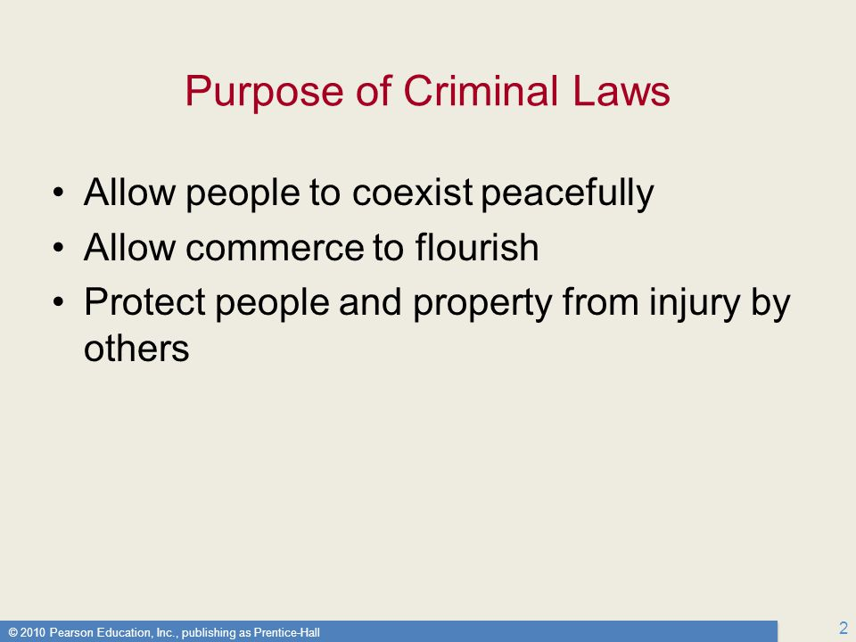 Purpose of Criminal Laws