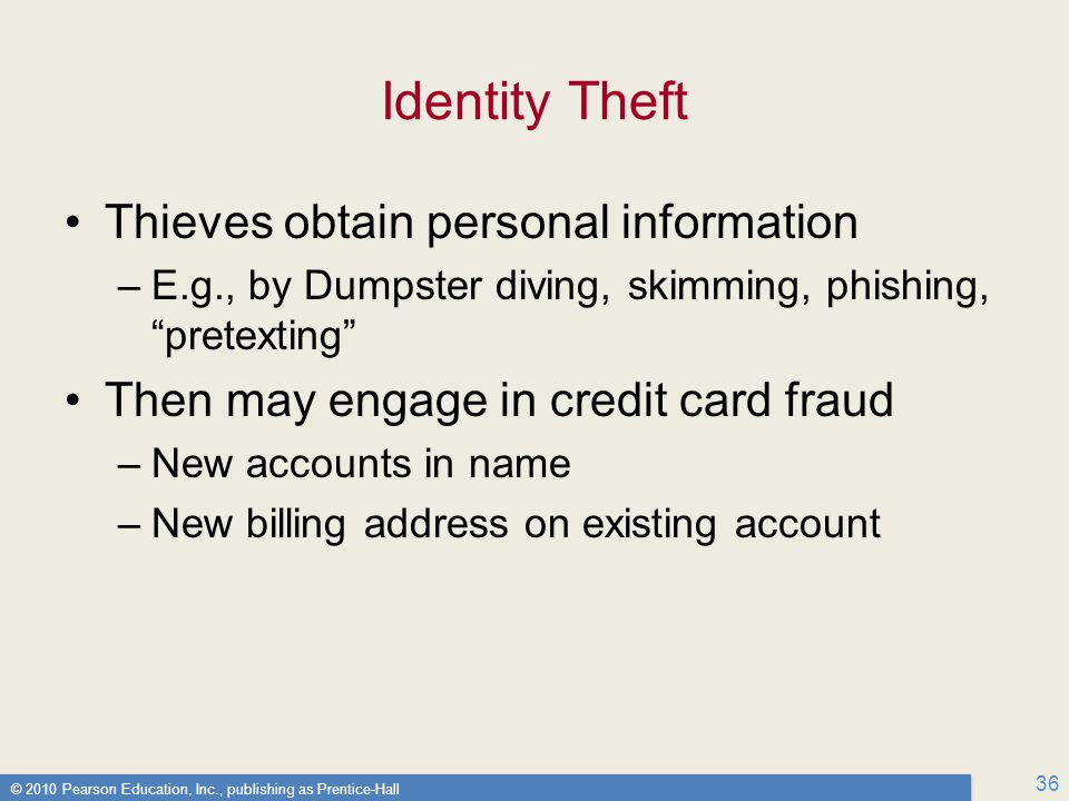 Identity Theft Thieves obtain personal information