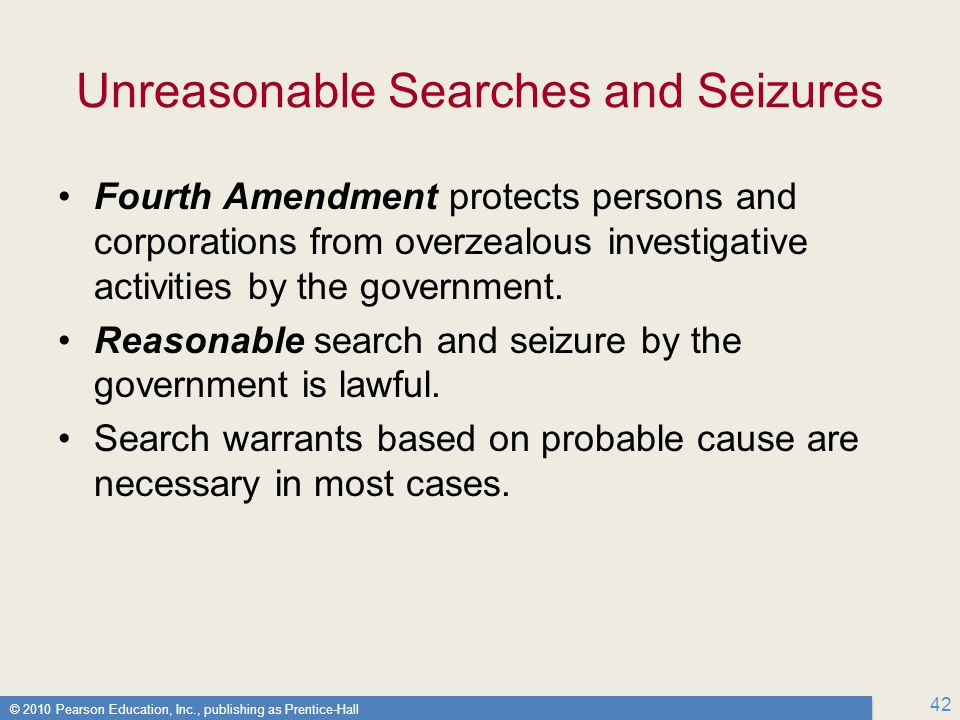 Unreasonable Searches and Seizures