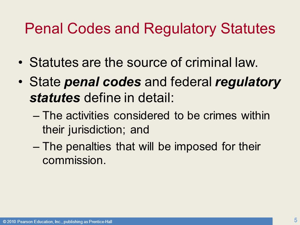 Penal Codes and Regulatory Statutes