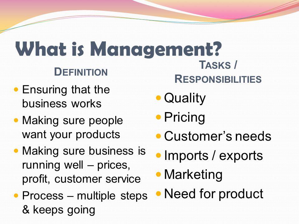 Tasks / Responsibilities