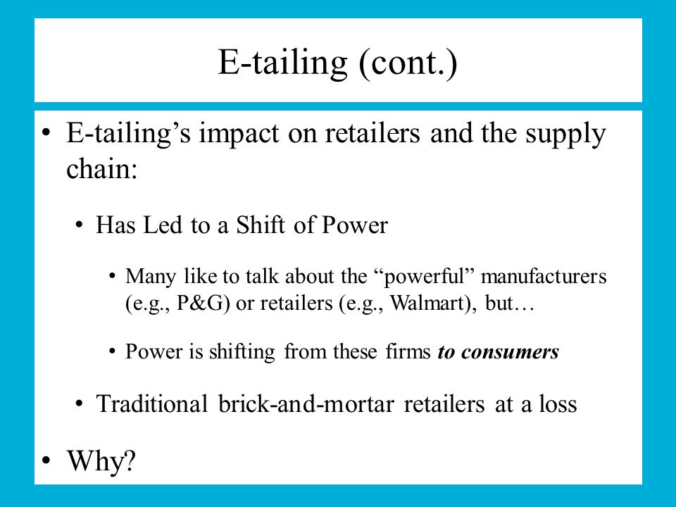 impact of e tailing on retailing Impact and ever changing trends in india the e-tailing business is galloping to   in the context of e-commerce and electronic retailing, the checklist acts as a.