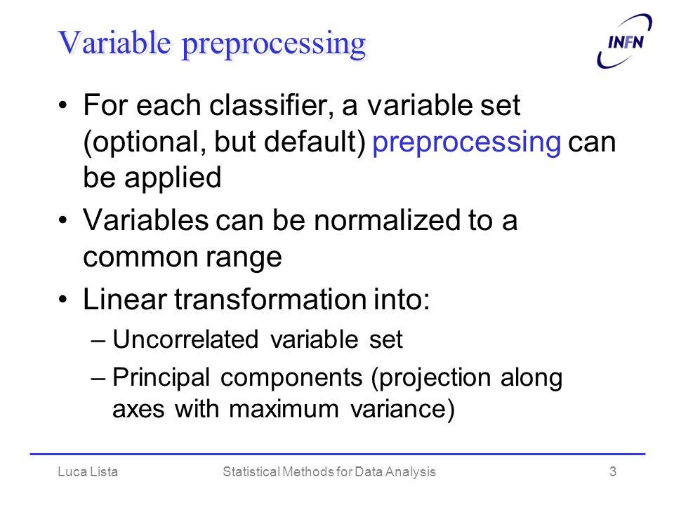 Variable preprocessing