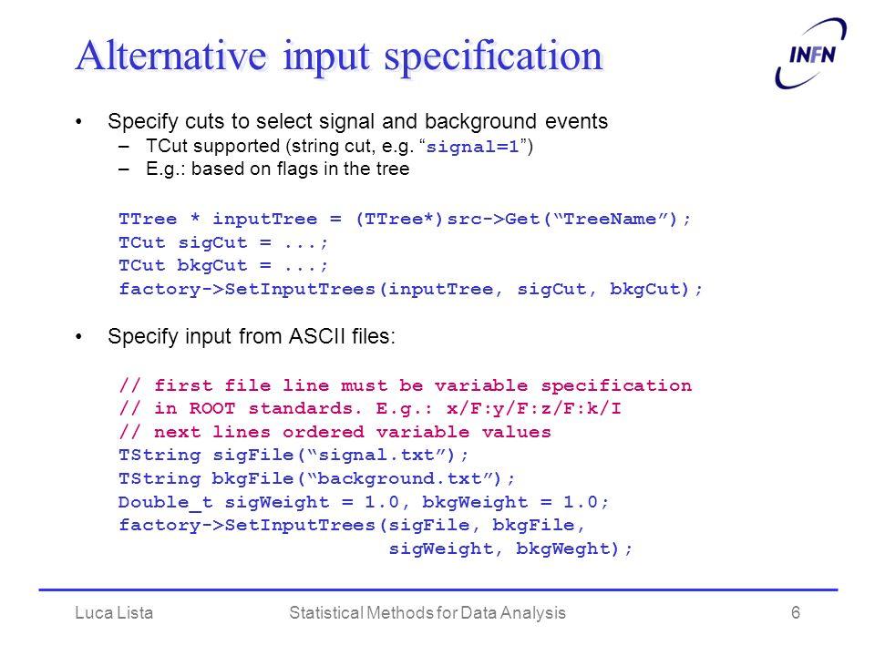 Alternative input specification