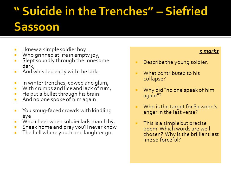 essay on suicide in the trenches by siegfried sassoon Free essay: the subject of war in poetry from different time periods dulce e decorum est by wilfred owen, suicide in the trenches by siegfried sassoon and.