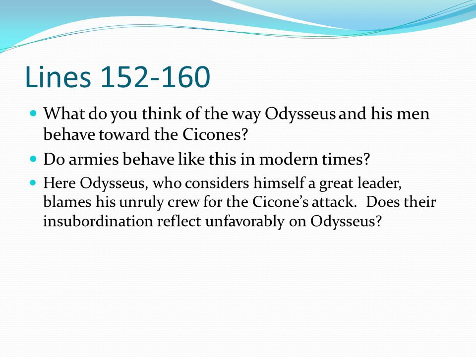 the foolishness of odysseus and his men How does he deal with these obstacles and what do his reactions say about him the odyssey feb 108:23 am  men are foolish  odysseus tells his recent.