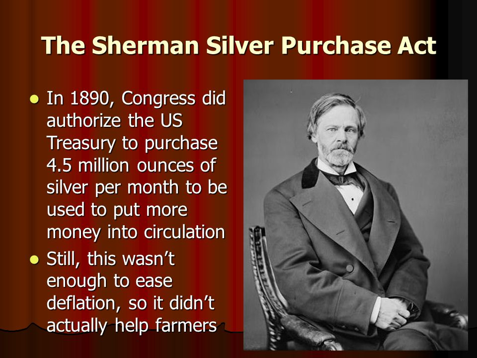 The Sherman Silver Purchase Act