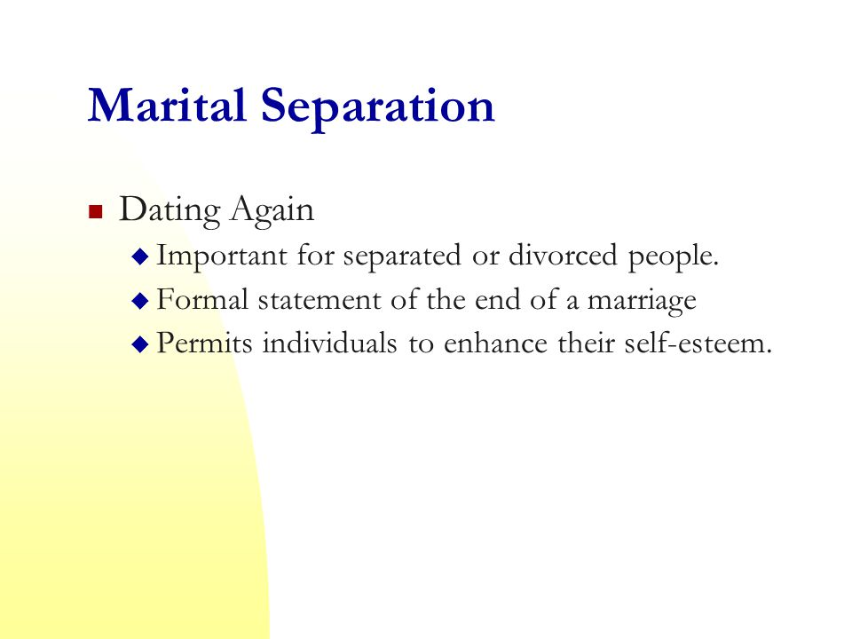 Marital Separation Dating Again