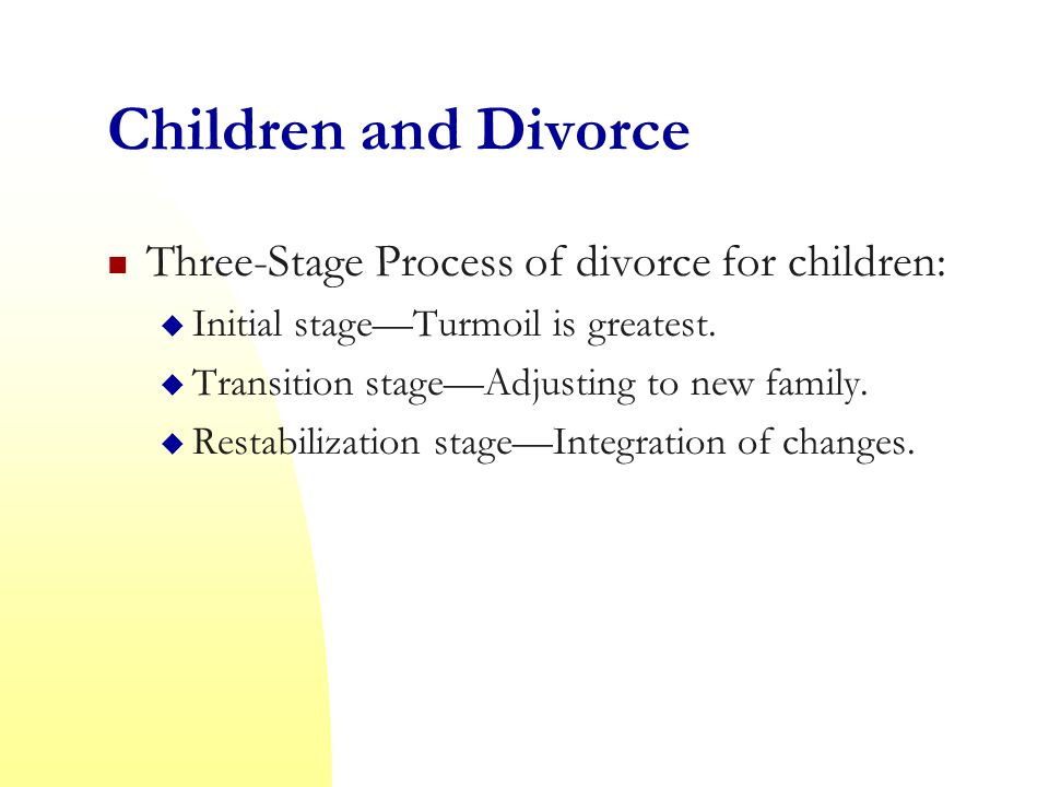 Children and Divorce Three-Stage Process of divorce for children: