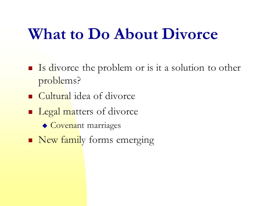 What to Do About Divorce