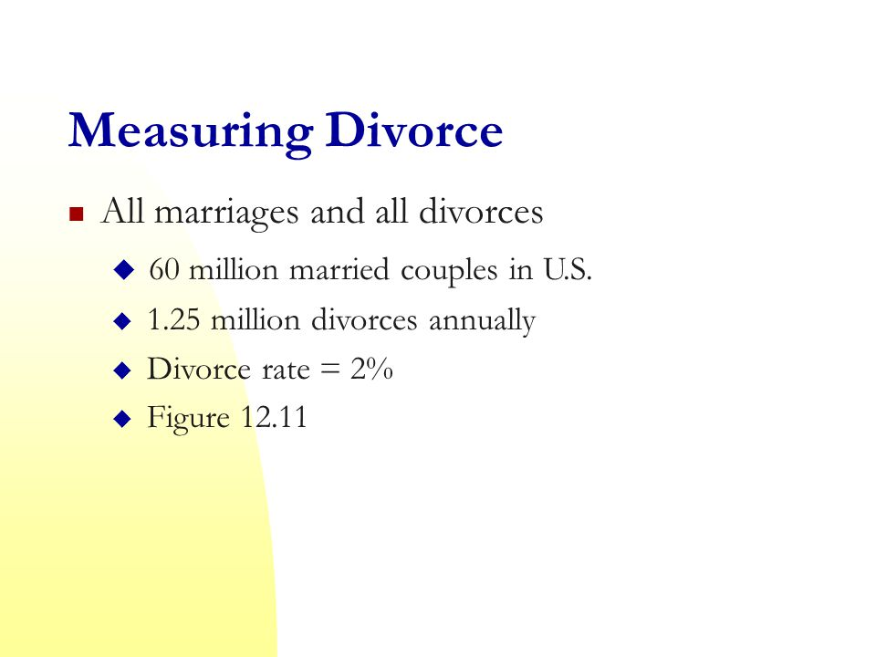 Measuring Divorce All marriages and all divorces