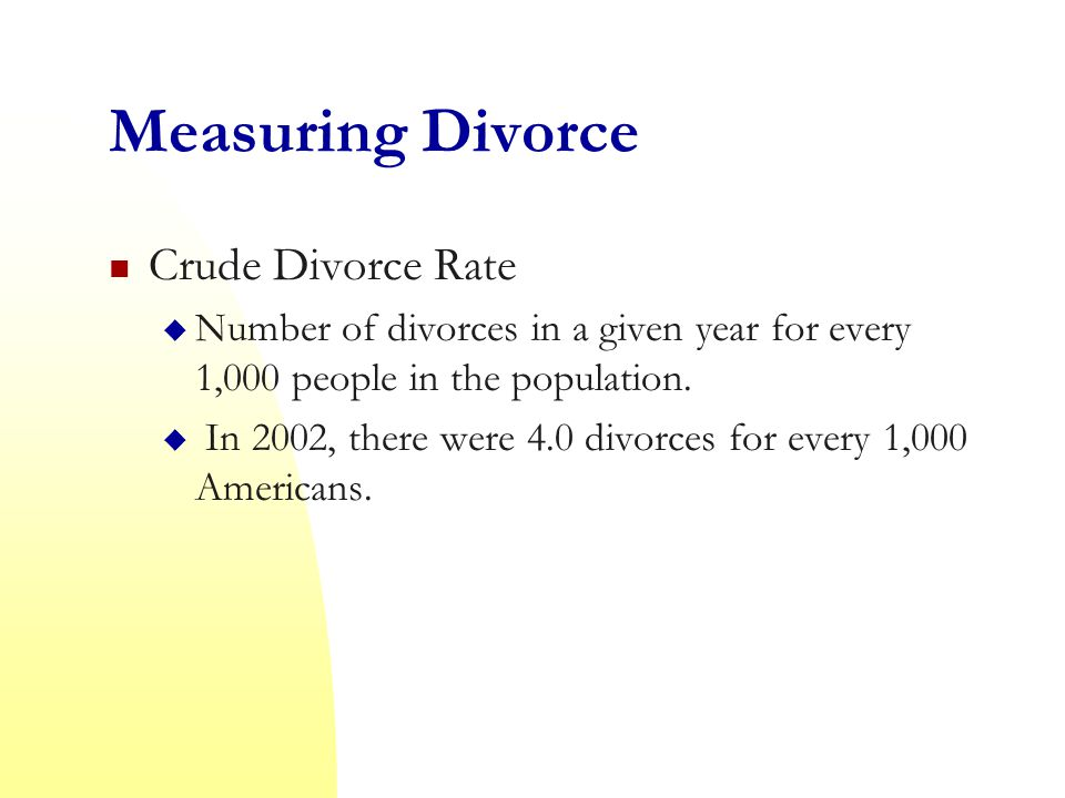Measuring Divorce Crude Divorce Rate