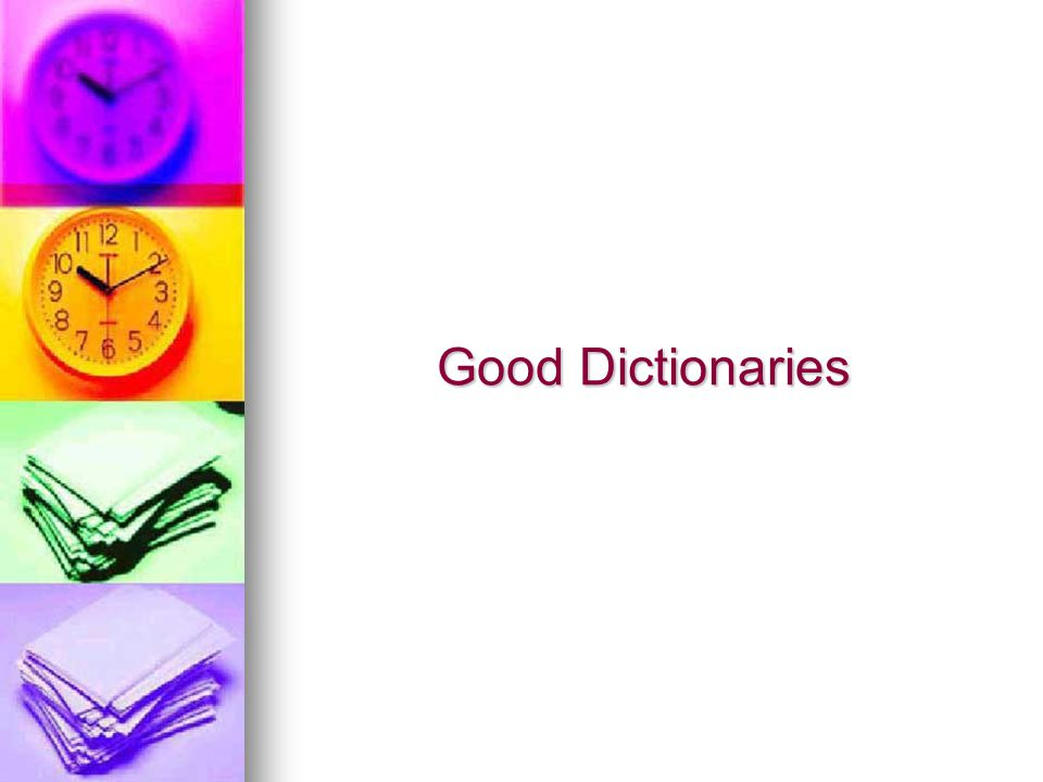 Good Dictionaries