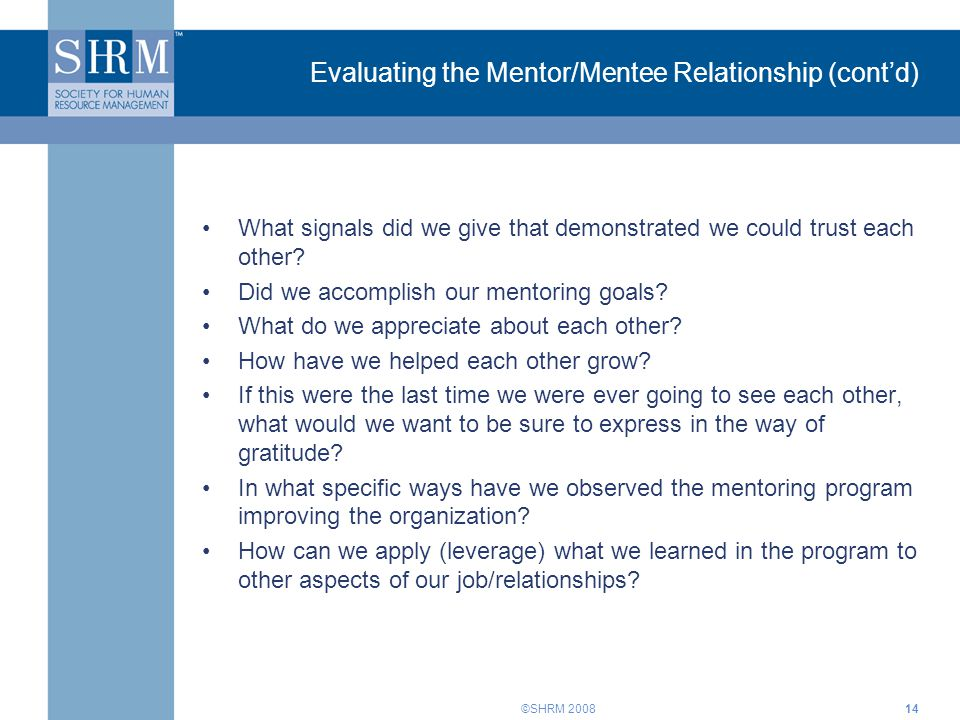 Evaluating the Mentor/Mentee Relationship (cont'd)