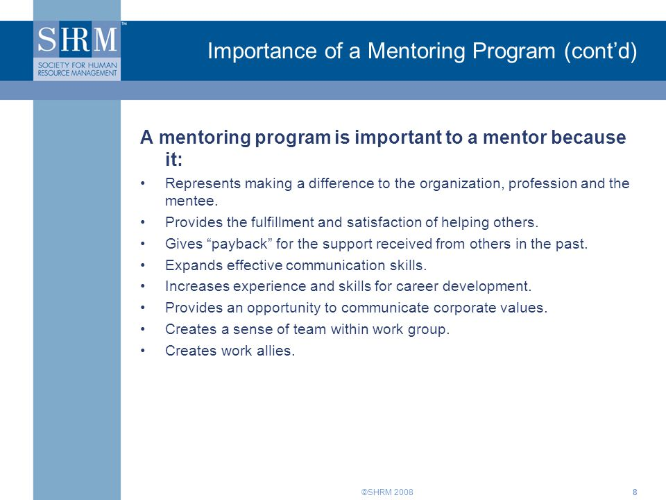 Importance of a Mentoring Program (cont'd)