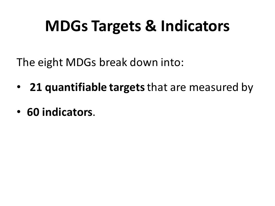 MDGs Targets & Indicators