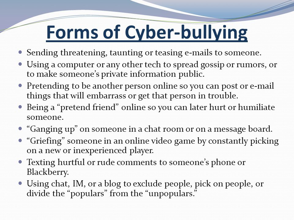 Forms of Cyber-bullying