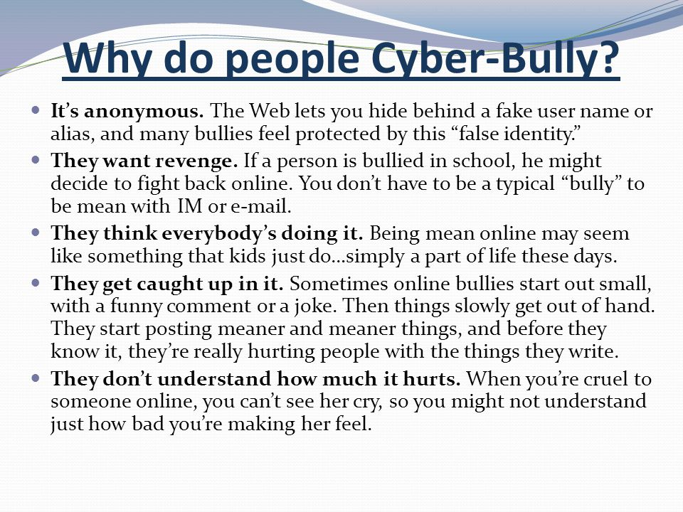 Why do people Cyber-Bully