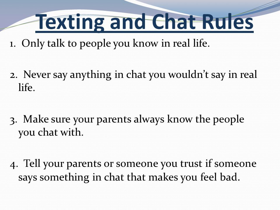 Texting and Chat Rules