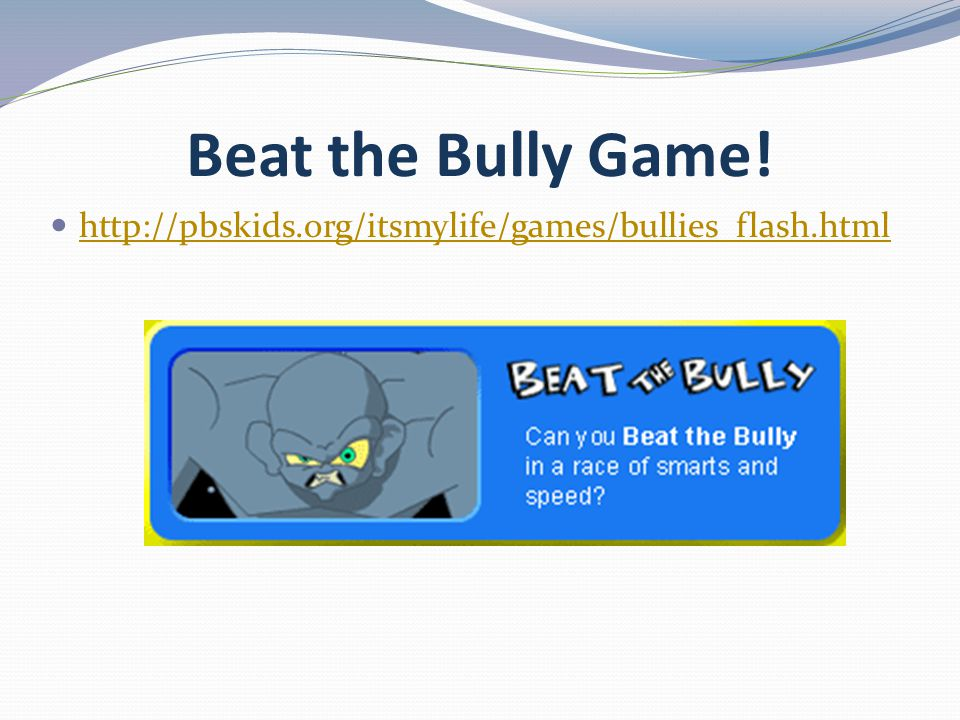 Beat the Bully Game!