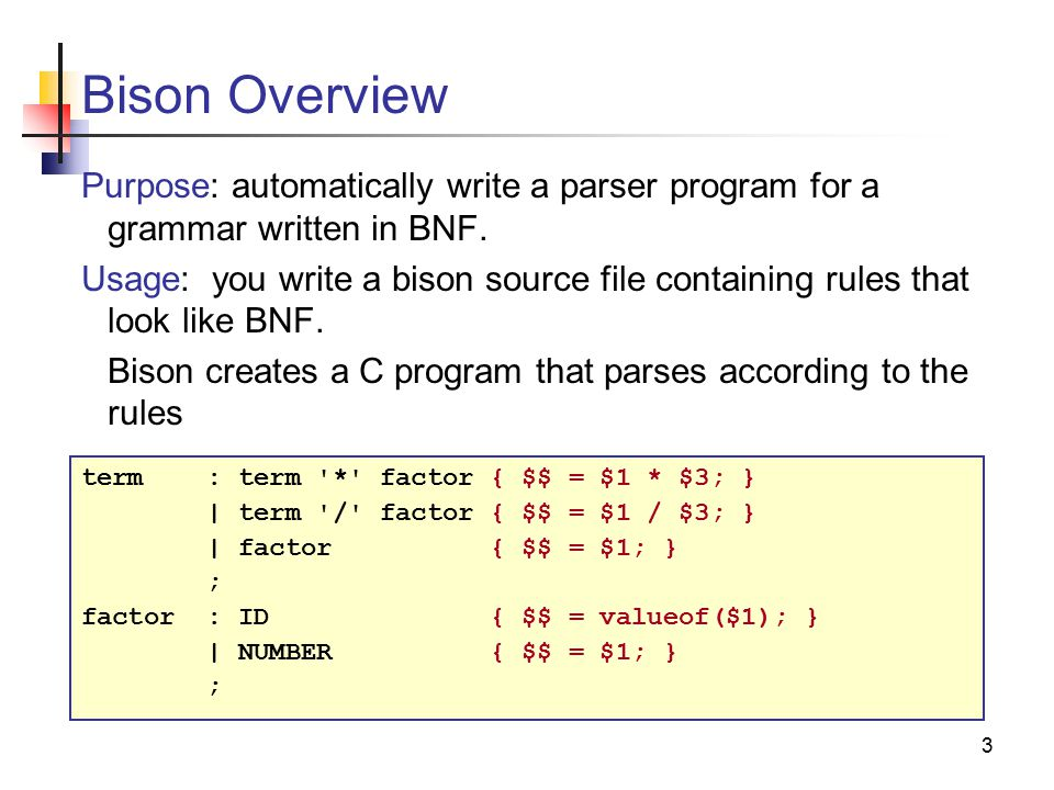 A Bison Parser Introduction to...