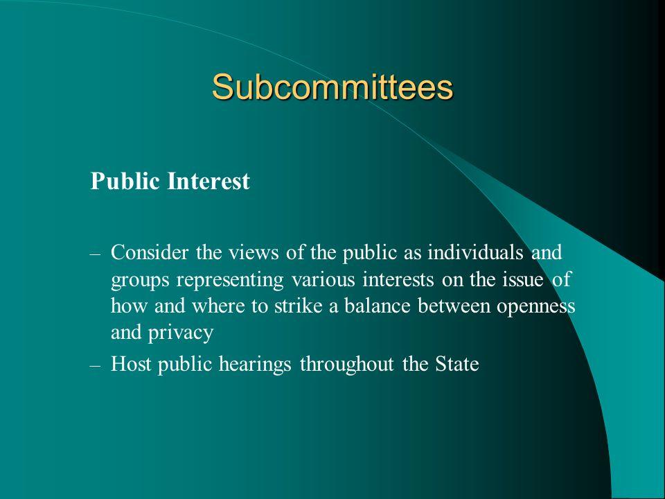 Subcommittees Public Interest