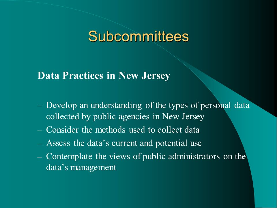 Subcommittees Data Practices in New Jersey