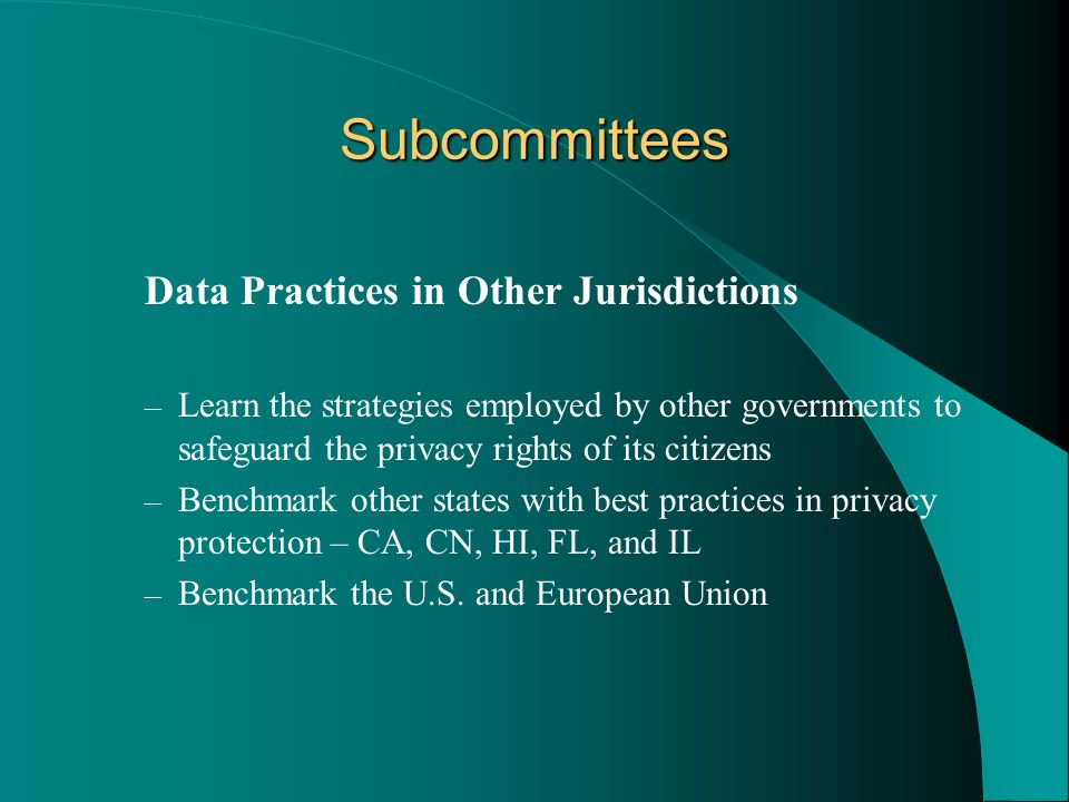 Subcommittees Data Practices in Other Jurisdictions