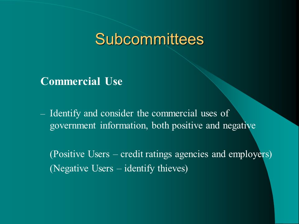 Subcommittees Commercial Use