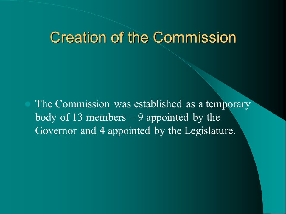 Creation of the Commission