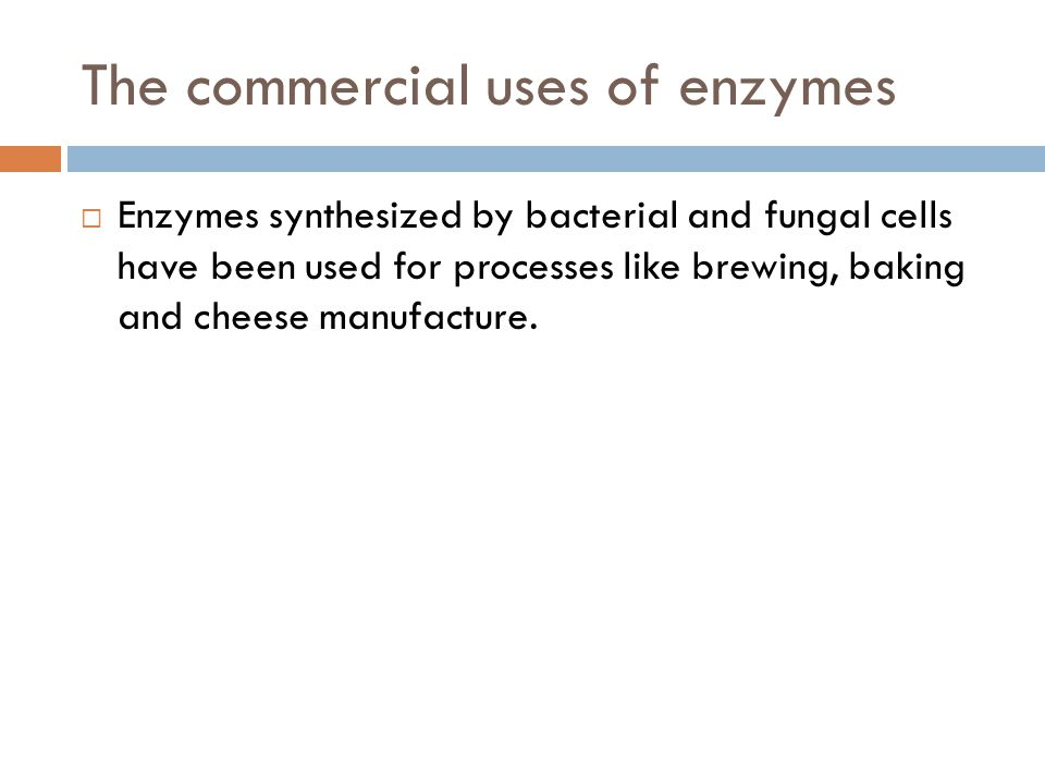 The commercial uses of enzymes