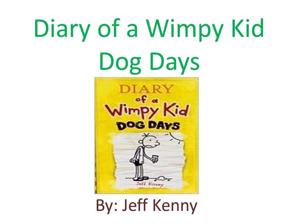 Setting For Diary Of A Wimpy Kid Dog Days